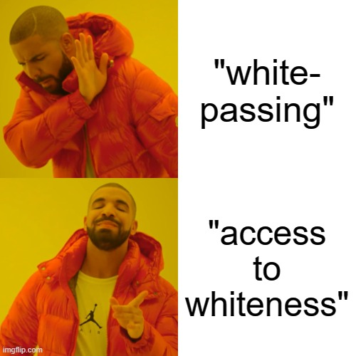 """It's Time to Replace the Phrase""""White-Passing"""""""